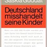 """""""Deutschland misshandelt seine Kinder"""""""
