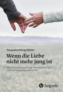 Buchcover: WEnn die Liebe nicht mehr jung ist, Pasqualina Perrig-Chiello